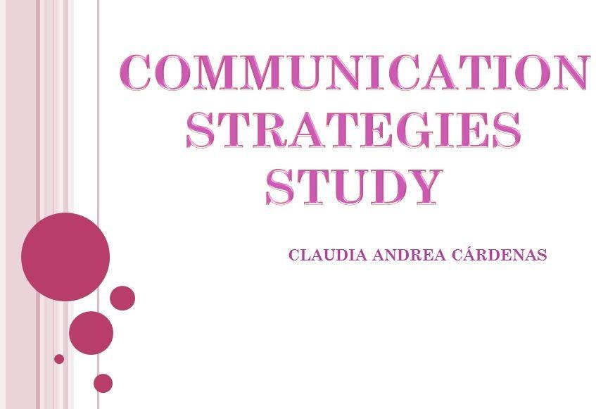 دانلود پاورپوئنت Communication Startegies Studies