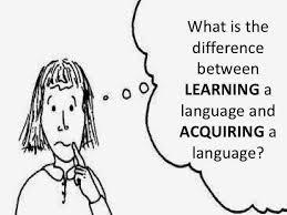 Language Acquisition vs Language Learning