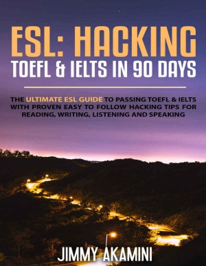 HACKING TOEFL & IELTS IN 90 DAYS