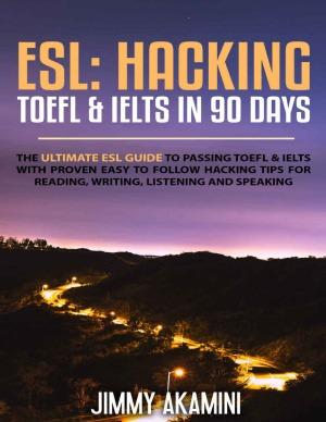 HACKING TOEFL & IELTS IN 90 DAYS