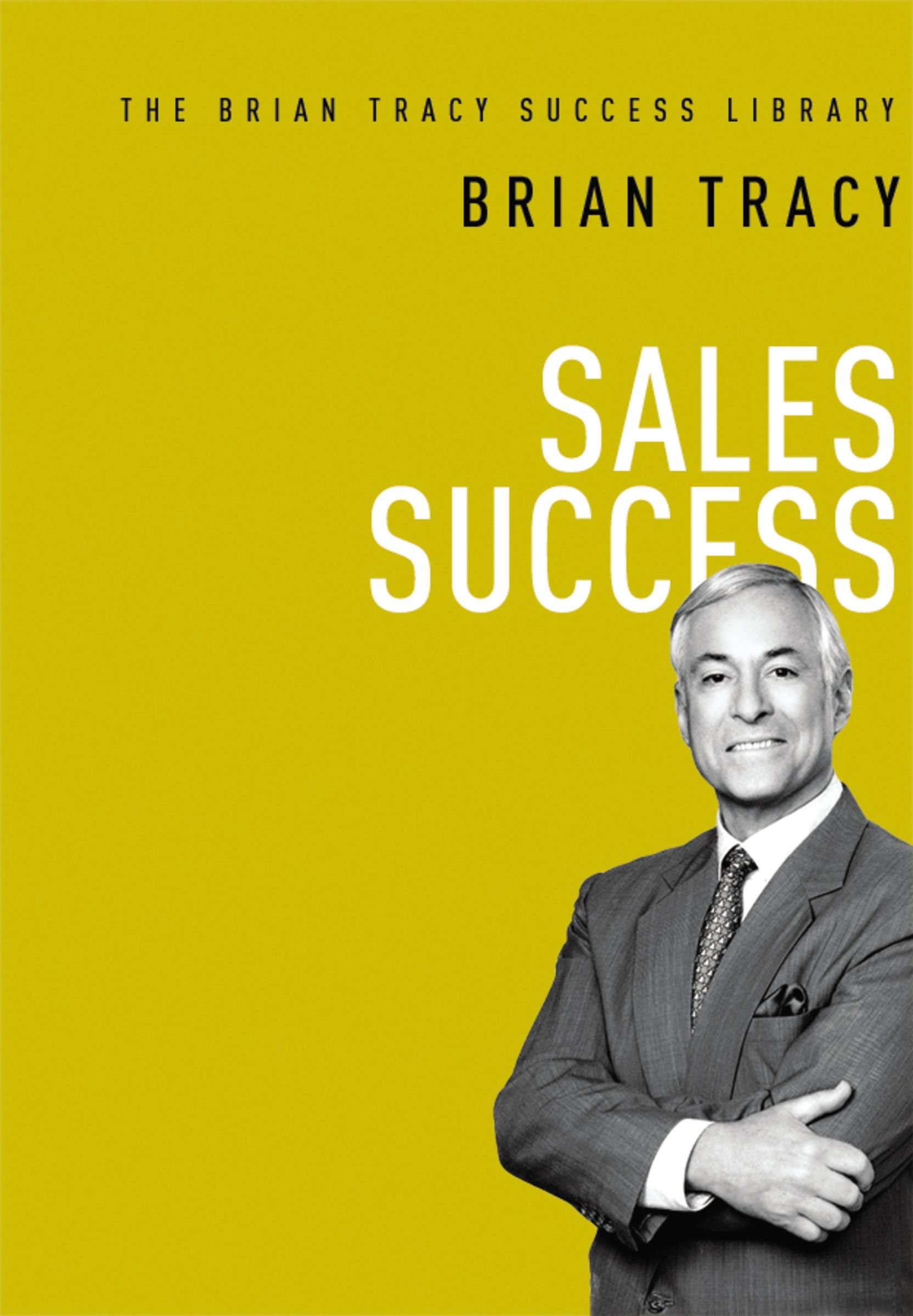 sales sucess brian tracy