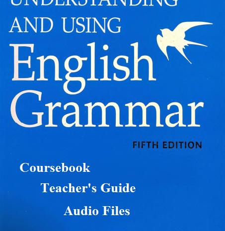 دانلود ویرایش پنجم Understanding and using English Grammar