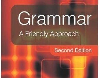دانلود ویرایش دوم کتاب Grammar : A Friendly Approach