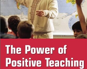 the power of positive teaching