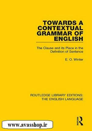 دانلود کتاب Towards a Contextual Grammar of English
